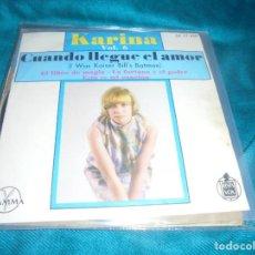Disques de vinyle: KARINA. VOL. 6. CUANDO LLEGUE EL AMOR + 3. EP. HISPAVOX / GAMMA, EDC. MEXICO. Lote 220459716