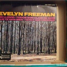 Discos de vinilo: EVELYN FREEMAN : DIDN'T IT RAIN UNITE+ 3 ARTISTS RECORDS ?– ED ESPAÑA 1965. Lote 220472337