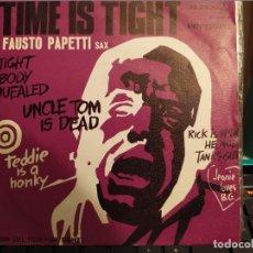 Discos de vinilo: FAUSTO PAPETTI SAX: TIME IS TIGHT. FIRST OF MAI, ED VERGARA ESPAÑA. Lote 220474053