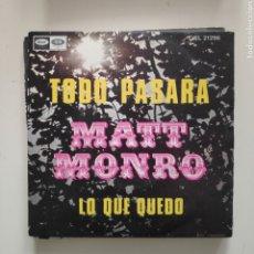 Discos de vinilo: NT MATT MONRO - TODO PASARA 1969 SPAIN SINGLE VINILO. Lote 220484591