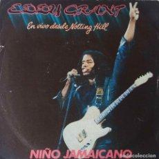 Discos de vinilo: EDDY GRANT. EN VIVO DESDE NOTTING HILL. NIÑO JAMAICANO. SINGLE ESPAÑA. Lote 220490023