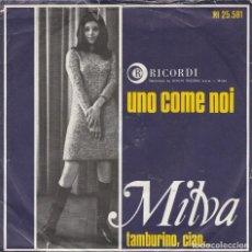 Discos de vinilo: 45 GIRI MILVA UNO COME NOI TAMBURINO CIAO ARTONE SANREMO 67 HOLLAND VG-VG. Lote 220545635
