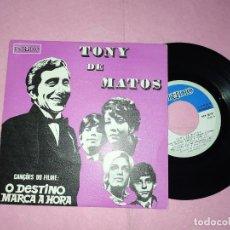 """Discos de vinilo: 7"""" TONY DE MATOS – O DESTINO MARCA A HORA +3 - ESTUDIO EEP 50107 - PORTUGAL PRESS EP (EX/EX). Lote 220559770"""
