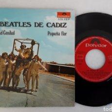 Discos de vinilo: LOS BEATLES DE CADIZ POTPOURRI DE CANIBAL +1. Lote 220576167