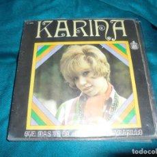 Disques de vinyle: KARINA. QUE MAS TE DA / EL SENDERO AZUL. HISPAVOX, 1968. Lote 220584036