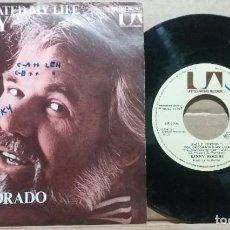 Discos de vinilo: KENNY ROGERS / HAS DECORADO MI VIDA / SINGLE 7 INCH. Lote 220586820