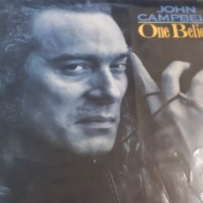 Discos de vinilo: JOHN CAMPBELL ONE BELIEVER DISCO MUY BUSCADO. Lote 220587742