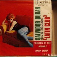 Discos de vinilo: SALVADOR DURAN Y CONJUNTO LATIN CLUB: TROMPETA DE ORO + 3 IBERIA 1969. Lote 220596268
