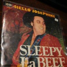 Discos de vinilo: SINGLE SLEEPY LA BEEF- HELLO JOSEPHINE, AUVI (10-2043),1979.. Lote 220604522