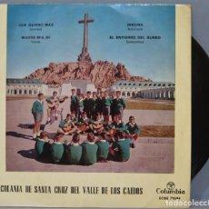 Discos de vinilo: EP. ESCOLANIA DE SANTA CRUZ DEL VALLE DE LOS CAIDOS. QUE QUIERO MAS +3. Lote 220611185