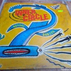 Disques de vinyle: INNER CIRCLE-REGGAE DANCER-EN BUEN ESTADO. Lote 220644566