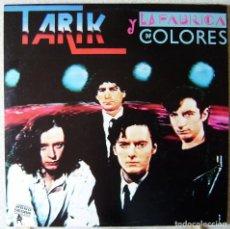 Discos de vinilo: TARIK Y LA FABRICA DE COLORES...EX...MUY ESCASO. Lote 220647182
