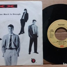 Discos de vinil: THE FIXX / HOW MUCH IS ENOUGH / SINGLE 7 INCH. Lote 220651837