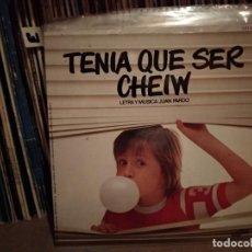 Discos de vinilo: CHEIW JUNIOR (EP. 1980) TENIA QUE SER CHEIW (JUAN PARDO) 4 VERSIONES DEL ANUNCIO PUBLICIDAD TV. Lote 240429335