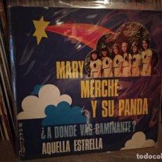 Discos de vinil: MARY MERCHE Y SU PANDA. ¿A DONDE VAS CAMINANTE? / AQUELLA ESTRELLA. OLYMPO 1975. Lote 220671358