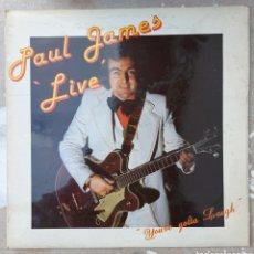 Discos de vinilo: LP PAUL JAMES LIVE - YOU'VE GOTTA LAUGHT. Lote 220700796