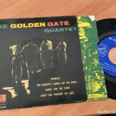 Discos de vinilo: THE GOLDEN GATE QUARTET (SHADRACK +3 ) EP ESPAÑA 1960 (EPI19). Lote 220702020