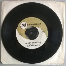 Discos de vinilo: THE HOLIDAYS. THE MERRY CHRISTMAS SONG/ VERY MERRY CHRISTMAS. MONUMENT, USA 1962 SINGLE. Lote 220702916
