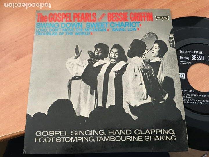 THE GOSPEL PEARLS BESSIE GRIFFIN (SWING DOWN SWEET CHARIOT +3 ) EP ESPAÑA 1960 (EPI19) (Música - Discos de Vinilo - EPs - Funk, Soul y Black Music)