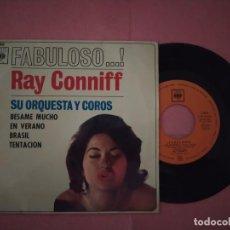 "Discos de vinilo: 7"" RAY CONNIFF – FABULOSO...! - BESAME MUCHO +3 - CBS AGS 20.022 - SPAIN PRESS EP (VG++/VG++). Lote 220746397"