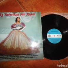 Discos de vinilo: LA MARAVILLOSA NATI MISTRAL LP VINILO DEL AÑO 1972 MOVIE PLAY CONTIENE 11 TEMAS. Lote 220787946