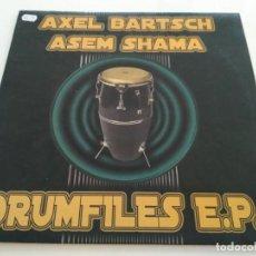 Discos de vinilo: AXEL BARTSCH & ASEM SHAMA - DRUMFILES E.P.. Lote 220808731