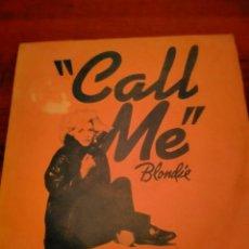 Discos de vinilo: VINILO SINGLE BLONDIE CALL ME. Lote 220821083