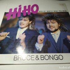 Discos de vinilo: MAXI - BRUCE & BONGO ?– HI-HO - MAX-198 (VG+ / VG+) SPAIN 1986. Lote 220839312