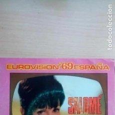 Discos de vinilo: SALOMÉ: EUROVISIÓN ´69: VIVO CANTANDO / AMIGOS, AMIGOS. Lote 220845316