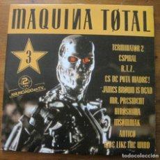 Discos de vinilo: VARIOS–MAQUINA TOTAL 3. Lote 220853530
