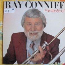 Disques de vinyle: LP - RAY CONNIFF SU ORQUESTA Y COROS - FANTASTICO (SPAIN, CBS 1983). Lote 220870192