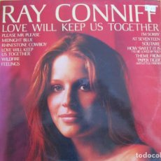 Dischi in vinile: LP - RAY CONNIFF SU ORQUESTA Y COROS - LOVE WILL KEEP US TOGETHER (SPAIN, CBS 1976). Lote 220870700