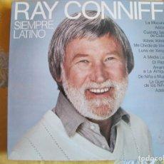 Disques de vinyle: LP - RAY CONNIFF SU ORQUESTA Y COROS - SIEMPRE LATINO (SPAIN, CBS 1981). Lote 220871891