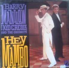 Discos de vinilo: BARRY MANILOW WITH KID CREOLE AND THE COCONUTS- HEY MAMBO. Lote 220872192