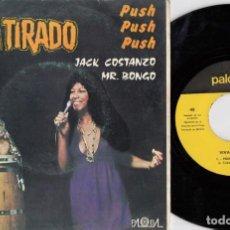 Discos de vinilo: JACK COSTANZO MR BONGO - VIVA TIRADO - SINGLE VINILO EDICION ESPAÑOLA LATIN SOUL. Lote 220874691