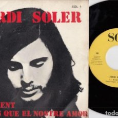 Discos de vinilo: JORDI SOLER - HI HA GENT - SINGLE DE VINILO. Lote 220878772
