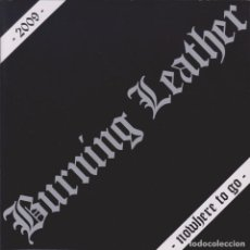 Discos de vinilo: BURNING LEATHER / G.A.T.E.S - NOWHERE TO GO / DUST - 7'' [HG FACT, 2009]. Lote 220880670