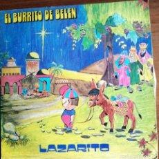 Discos de vinilo: EL BURRITO DE BELÉN (LAZARITO) 1977. Lote 220900875