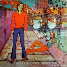 Discos de vinilo: CLAUDIO BAGLIONI – QUESTO PICCOLO GRANDE AMORE - LP SPAIN 1977 (RE) - RCA VICTOR PL-31282. Lote 220901605