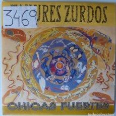Discos de vinilo: TAHURES ZURDOS // CHICAS FUERTES // PROMO // 1992 // SINGLE. Lote 220920652