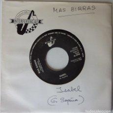 Discos de vinilo: MAS BIRRAS // ISABEL // PROMO // 1988 // SINGLE. Lote 220921426