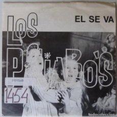 Discos de vinilo: LOS PAJAROS // EL SE VA // PROMO // 1990 // SINGLE. Lote 220921853