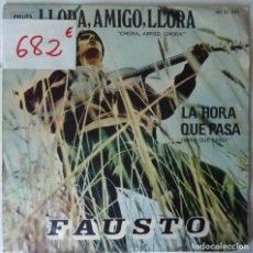 Disques de vinyle: FAUSTO // LLORA AMIGO LLORA //1970 // SINGLE. Lote 220924320