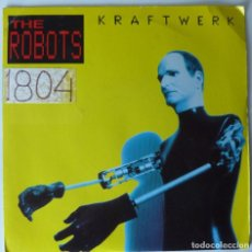 Discos de vinilo: KRAFTWERK // THE ROBOTS // 1991 // MADE IN ENGLAND// SINGLE. Lote 220926958