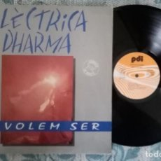 Discos de vinilo: LP ELÈCTRICA DHARMA - NO VOLEM SER. Lote 220928176