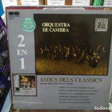 Discos de vinilo: ORQUESTA DE CAMBRA - 2 EN 1 - AMICS DELS CLASSICS - LP. DEL SELLO BELTER. Lote 220932183