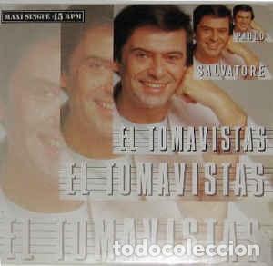PAOLO SALVATORE - EL TOMAVISTAS - 12 SINGLE - AÑO 1986 (Música - Discos de Vinilo - Maxi Singles - Canción Francesa e Italiana)