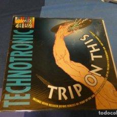 Discos de vinilo: EXPRO LP FUNK SOUL TECHNOTRONIC TRIP ON THIS THE REMIX ALBUM BUEN ESTADO. Lote 220942387