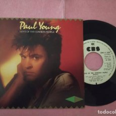 """Discos de vinilo: 7"""" PAUL YOUNG – LOVE OF THE COMMON PEOPLE (REMIX) -CBS CBS A-3585 - SPAIN PROMO 1SIDED (EX/EX). Lote 220944017"""