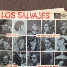 Discos de vinilo: LOS SALVAJES: TODO NEGRO (ROLLING STONES), ES LA EDAD+ 2 REGAL 1966. Lote 220945207